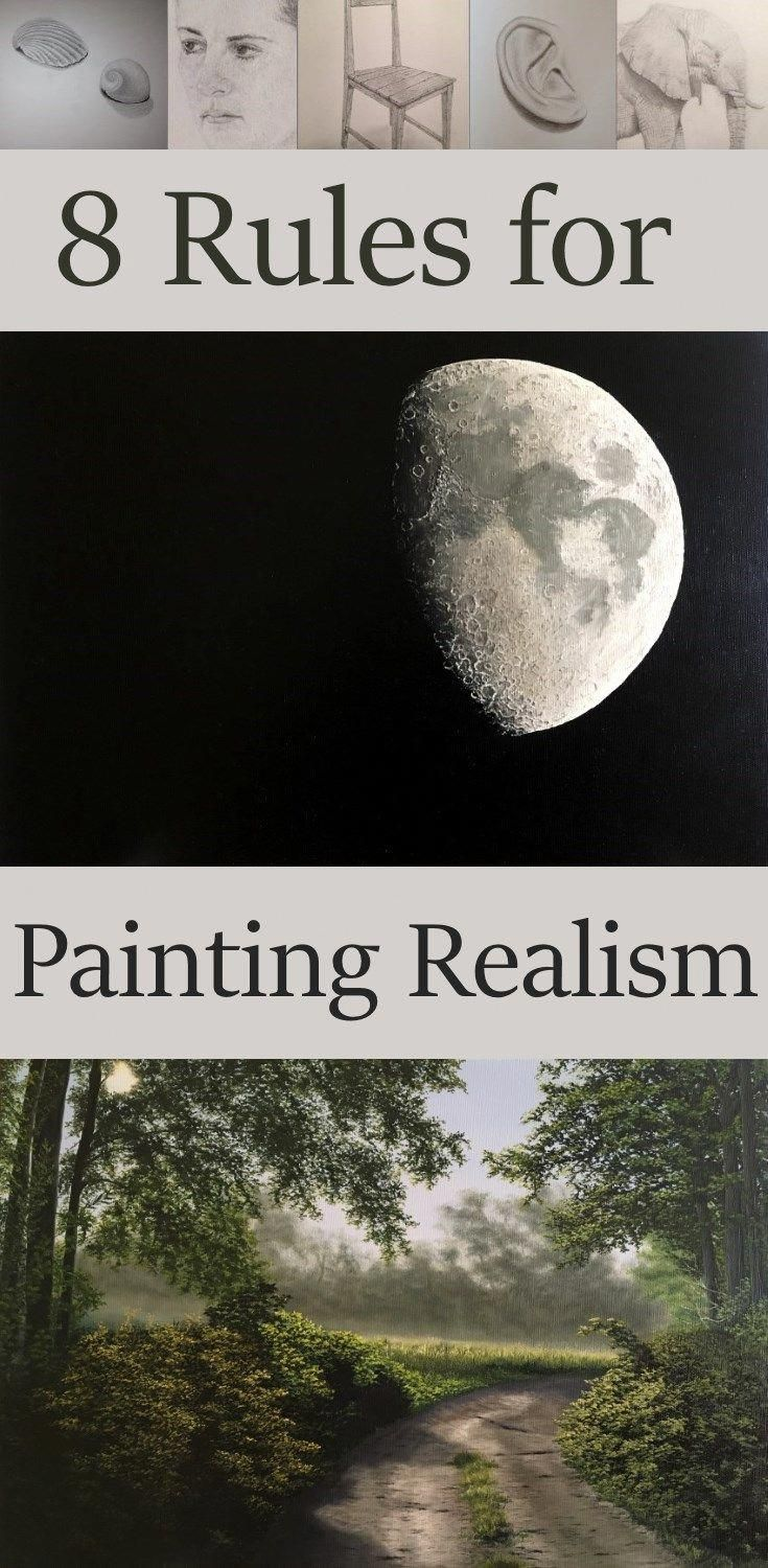 The 8 rules for painting realism. What are the key factors to paint in a realistic style in oil painting or any other medium. #oilpaintingrealistic