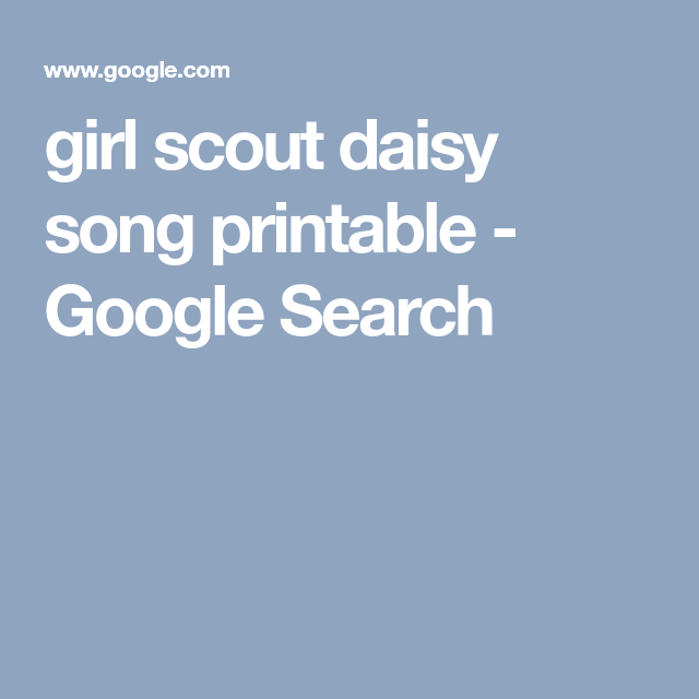 image regarding Girl Scout Daisy Song Printable called female scout daisy music printable - Google Seem Daisy badge