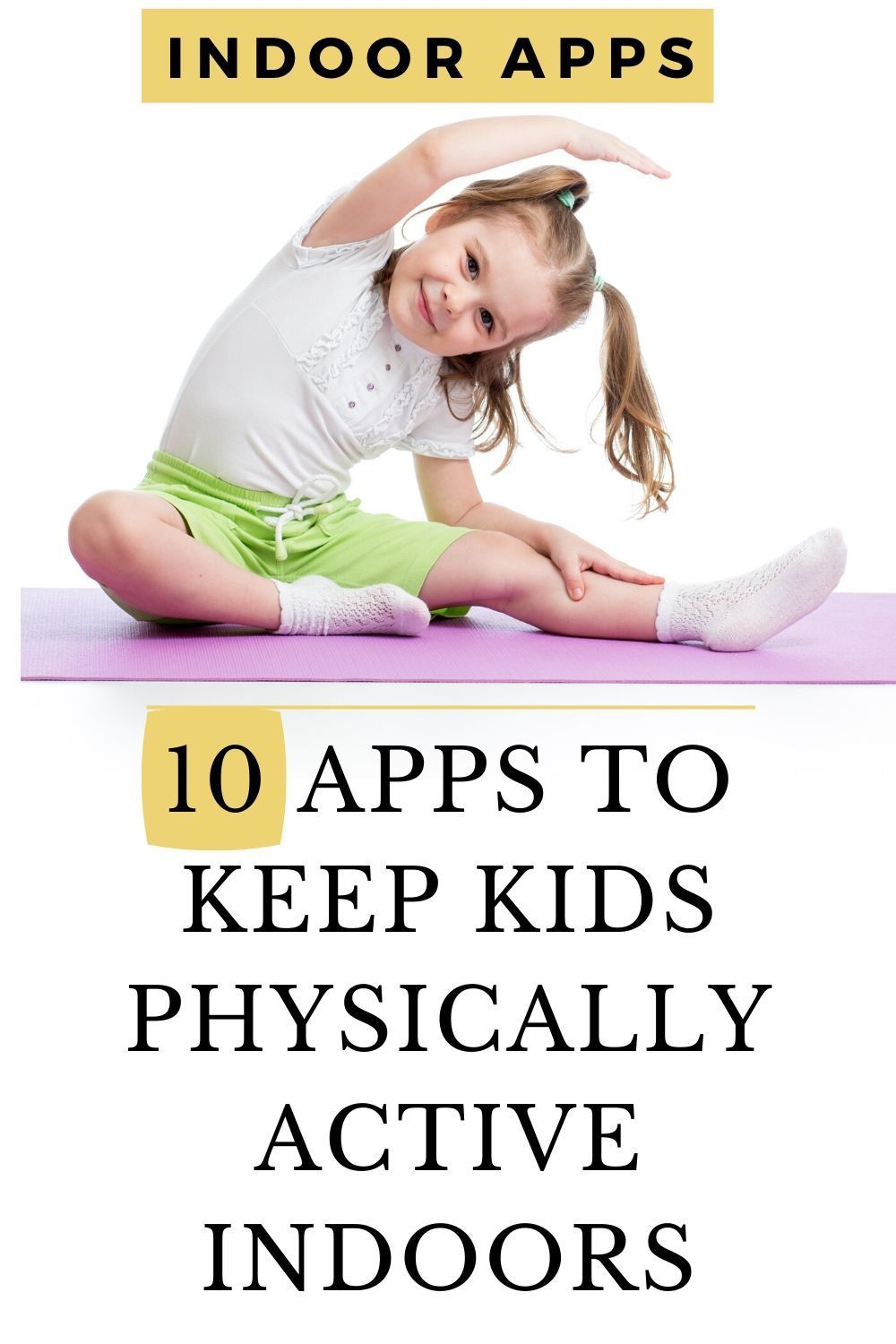10 indoor fitness apps for kids Physical activities for