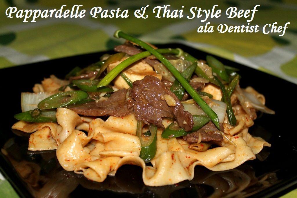 Resep Homemade Pappardelle Pasta Thai Style Beef Ala Dentist Chef Pasta Ayam Ravioli Pasta