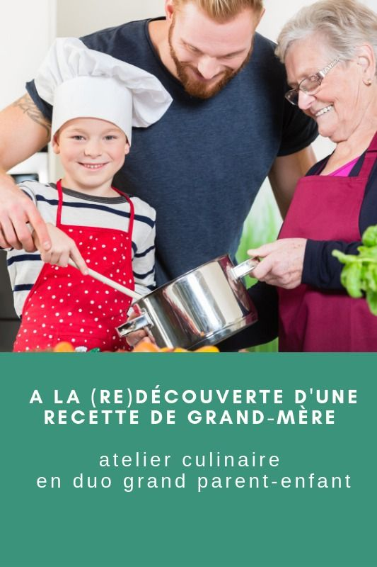Atelier P'tits Chefs duo grand-parent-enfant « À la (re)découverte d'une recette de grand-mère » #recettenovembre