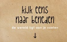 voeten spreuken spreuk #citaat #nederlands #teksten #spreuken #citaten #grappig  voeten spreuken