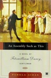 1st in the Fitzwilliam Darcy Series (Pride & Prejudice told from Mr. Darcy's perspective - love it)