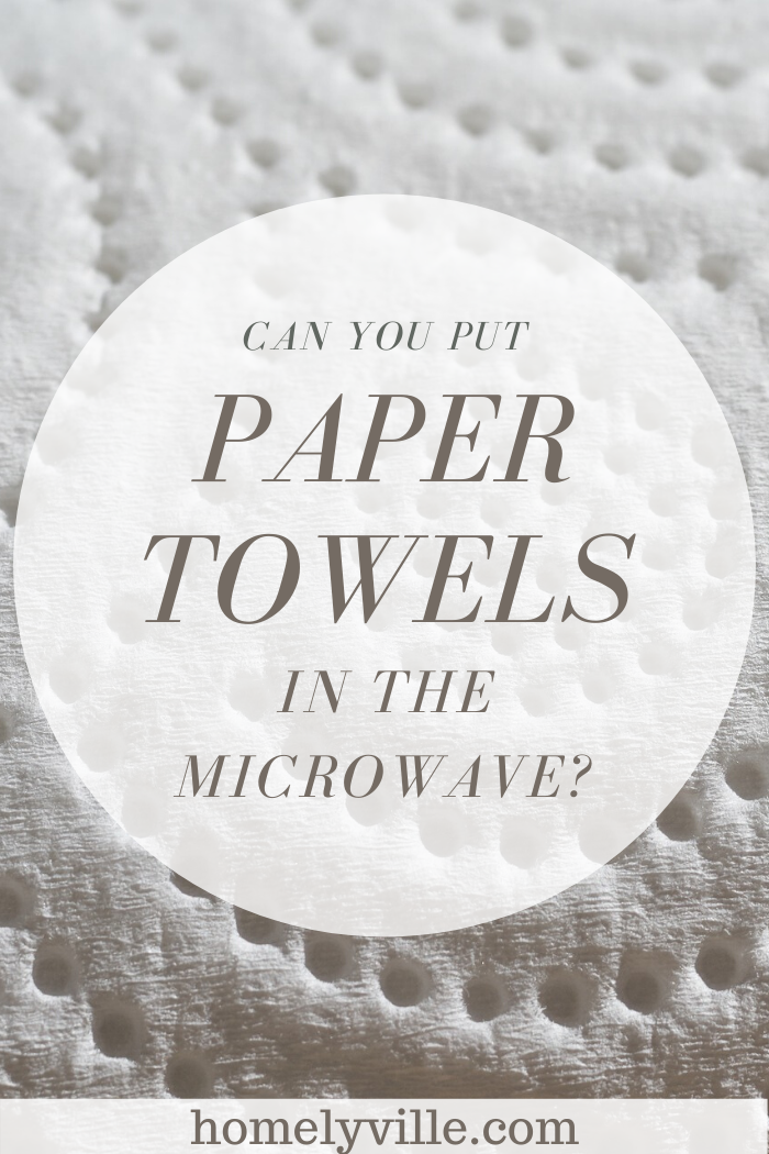 Putting Paper Towels In The Microwave
