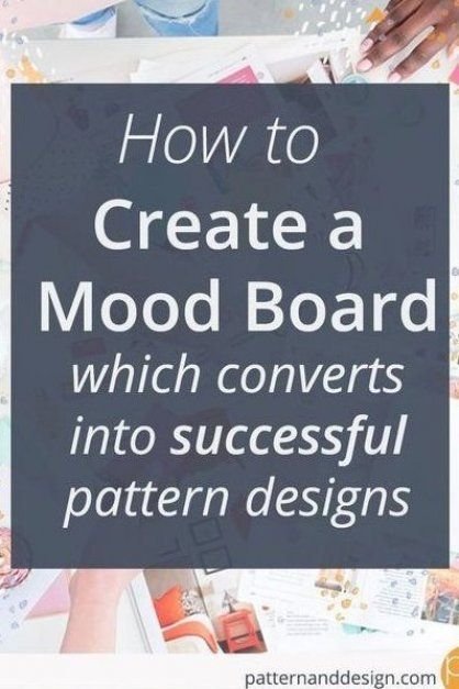 Mood board  Inspiration board  what to include on your mood board  design inspiration  storyboard  surface pattern design  textile design  Mood board checklist #moodboardinspiration  #moodboardchecklist  #patternanddesign  #surfacepatterndesign  #textiledesign  #designinspir