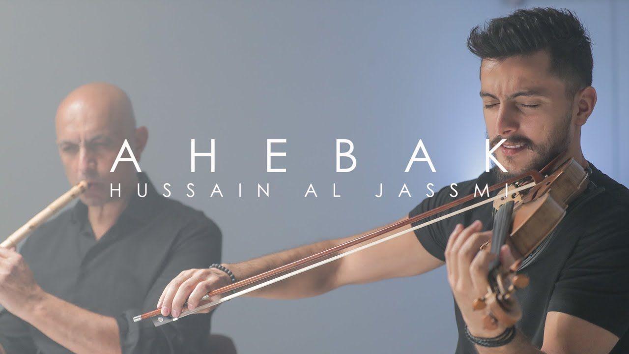 Ahebak Hussain Al Jassmi Violin Cover By Andre Soueid Ft Tony Souei World Music Music Tony