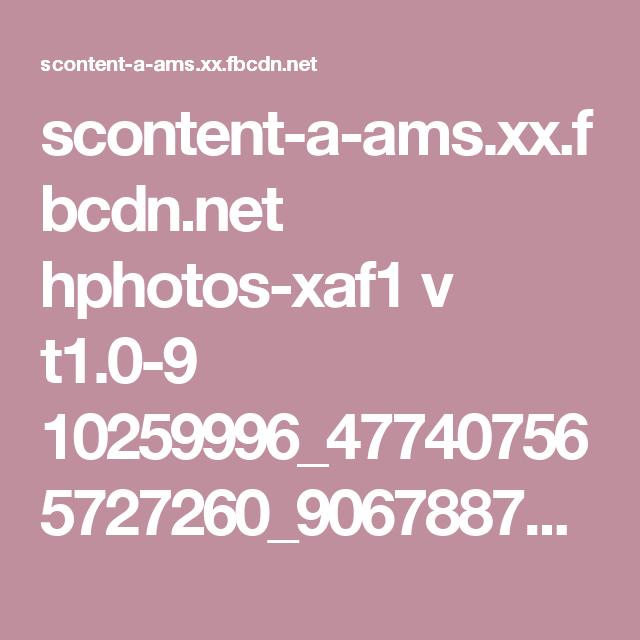 scontent-a-ams.xx.fbcdn.net hphotos-xaf1 v t1.0-9 10259996_477407565727260_9067887735113814721_n.jpg?oh=008b02923985f74620e3b845ffa07537&oe=553752D3