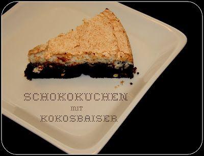 Sonntags Schokokuchen Mit Kokosbaiser Schokokuchen Dessert Ideen Lebensmittel Essen