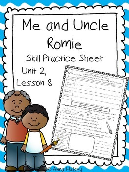 Me and uncle romie skill practice sheet homework sheet skill practice or homework sheet for journeys fourth grade me and uncle romie fandeluxe Gallery