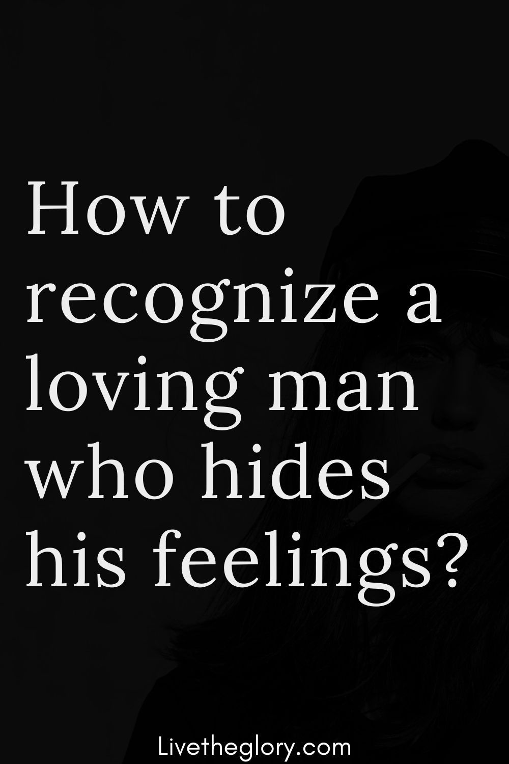 When a man tries to hide his feelings