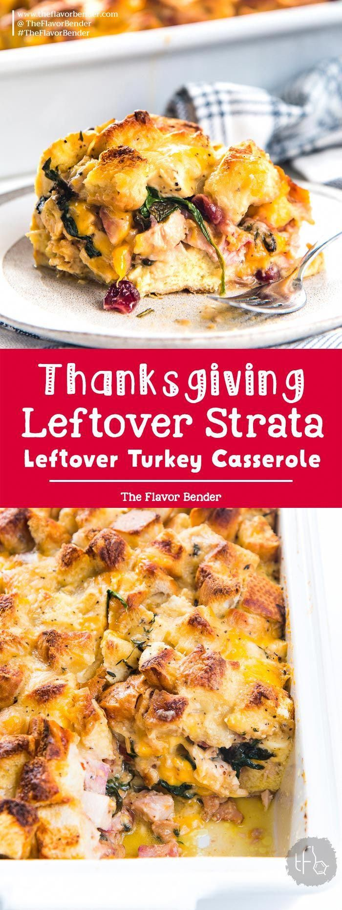 Thanksgiving Leftover Strata - Transform all your thanksgiving leftovers into this layered casserole with pockets of gooey cheese, cranberry sauce, turkey, french toast filling and gravy soaked croutons on top! #ThanksgivingLeftoverCasserole #ThanksgivingBrunch #HolidayBrunchRecipes #TurkeyCasserole #SavoryBreadPudding via @TheFlavorBender #thanksgivingbreakfast