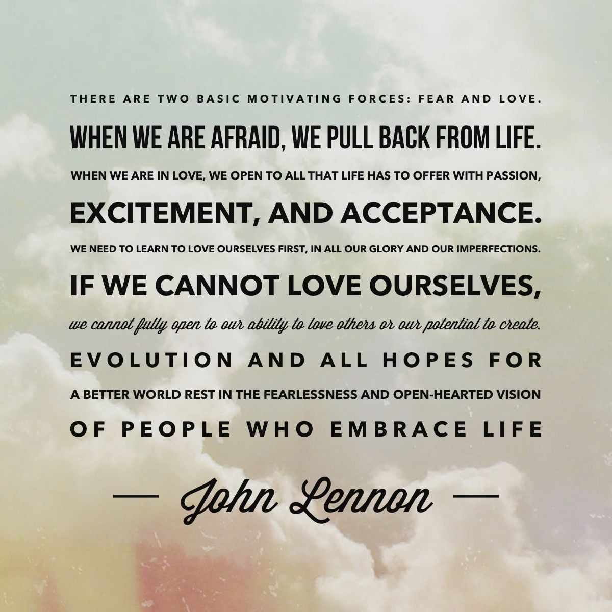The Top 20 Ideas About Fear And Love Quotes John Lennon Quotes Fear Quotes Love Quotes