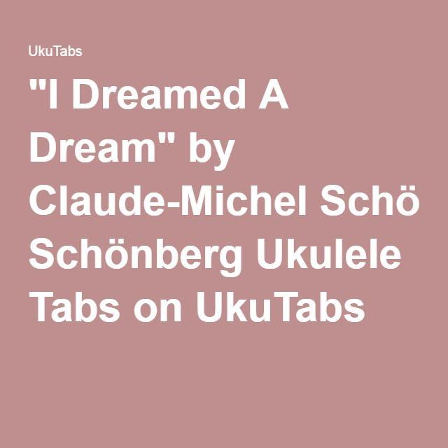 I Dreamed A Dream By Claude Michel Schnberg Ukulele Tabs On