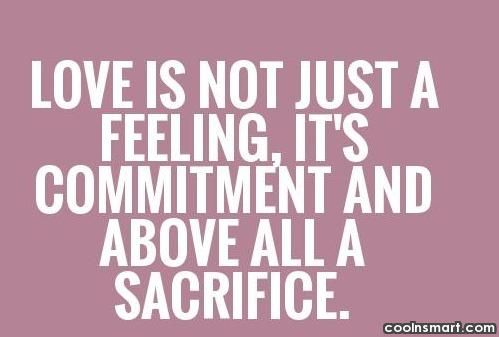 Love Quotes And Sayings 3668 Quotes Coolnsmart Sacrifice Quotes Love Sacrifice Quotes Sacrifice Love