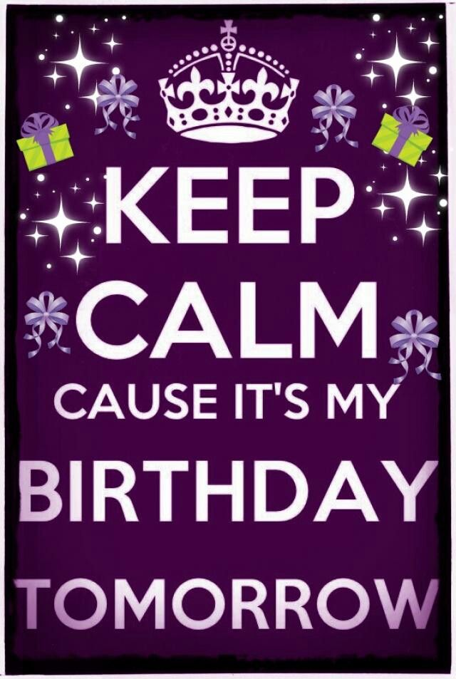 Terrific Its My Birthday Tomorrow With Images Tomorrow Is My Birthday Funny Birthday Cards Online Fluifree Goldxyz