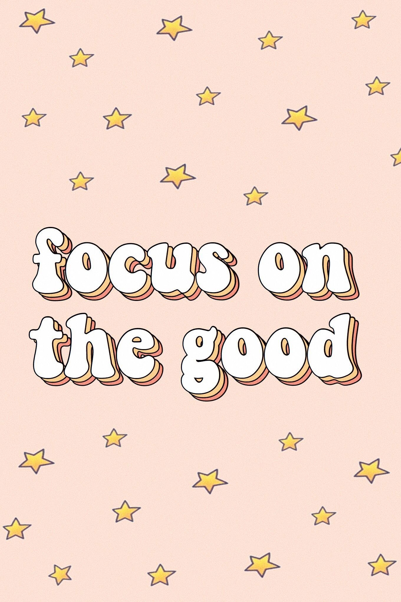 focus on the good words quotes positivity happiness motivate vsco aesthetic tumblr retro stars pink #wallcollage