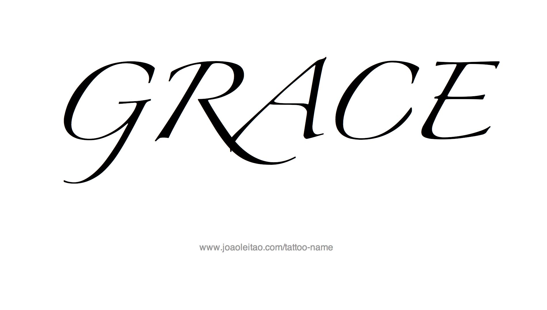 Grace Name Tattoo Designs Grace Name Name Tattoos Name Tattoo Designs