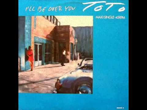 Toto I Ll Be Over You 12 Extended Version Soundtrack To My Life Radio City Songs