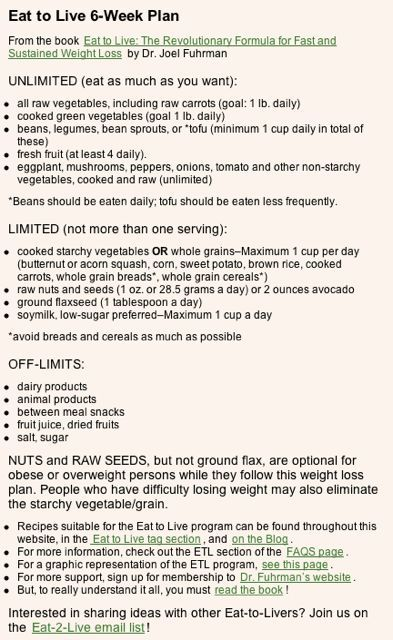 Eat to Live 6Week Plan in so excited to see whats at the end of 6w is part of Eat to live diet -
