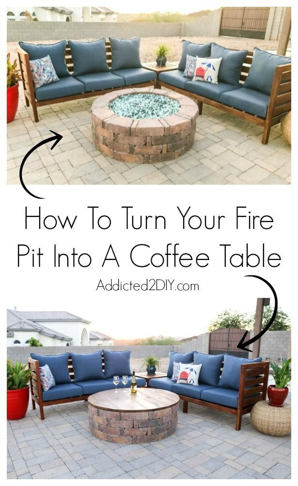 How To Turn Your Fire Pit Into A Coffee Table Outdoor Decor
