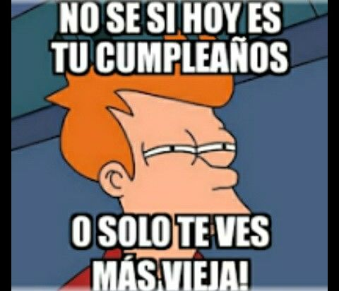Pin By Maria Aguilar On Birthday Happy Birthday Funny Birthday Humor Mexican Jokes