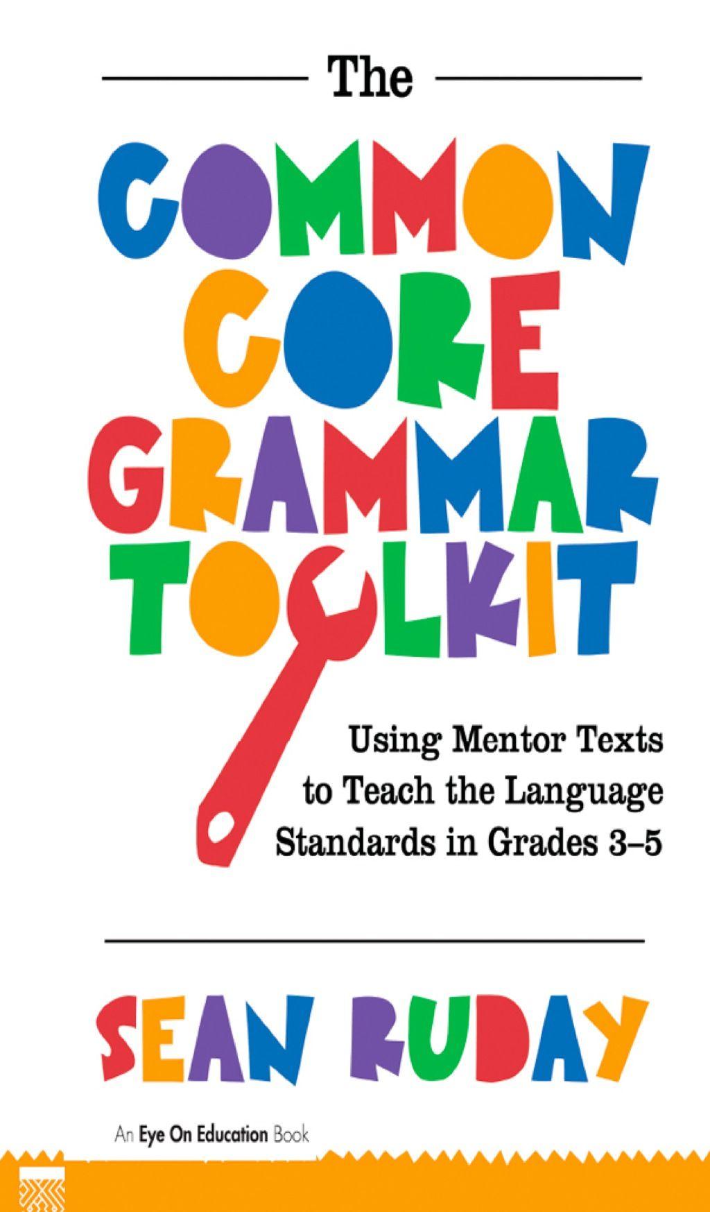 Common Core Grammar Toolkit The Ebook Rental
