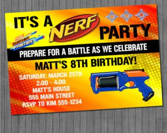Nerf Party Invitation Nerf Party Pinterest Nerf Party And