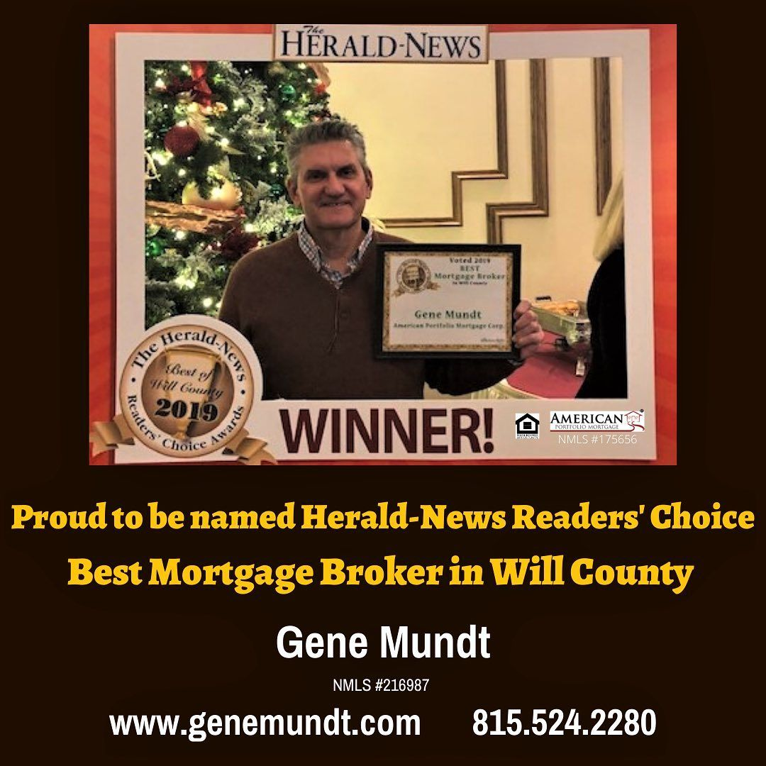 Gene Mundt On Instagram Thank You To All That Took The Time To Vote Me Best Mortgage Broker In Will County Heral In 2020 Mortgage Brokers Will County Herald News