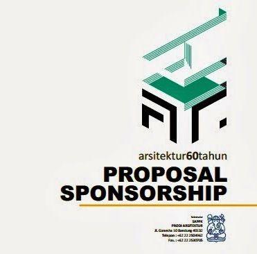 Contoh Proposal Pengajuan Permintaan Dana Kepada Sponsor Berikut