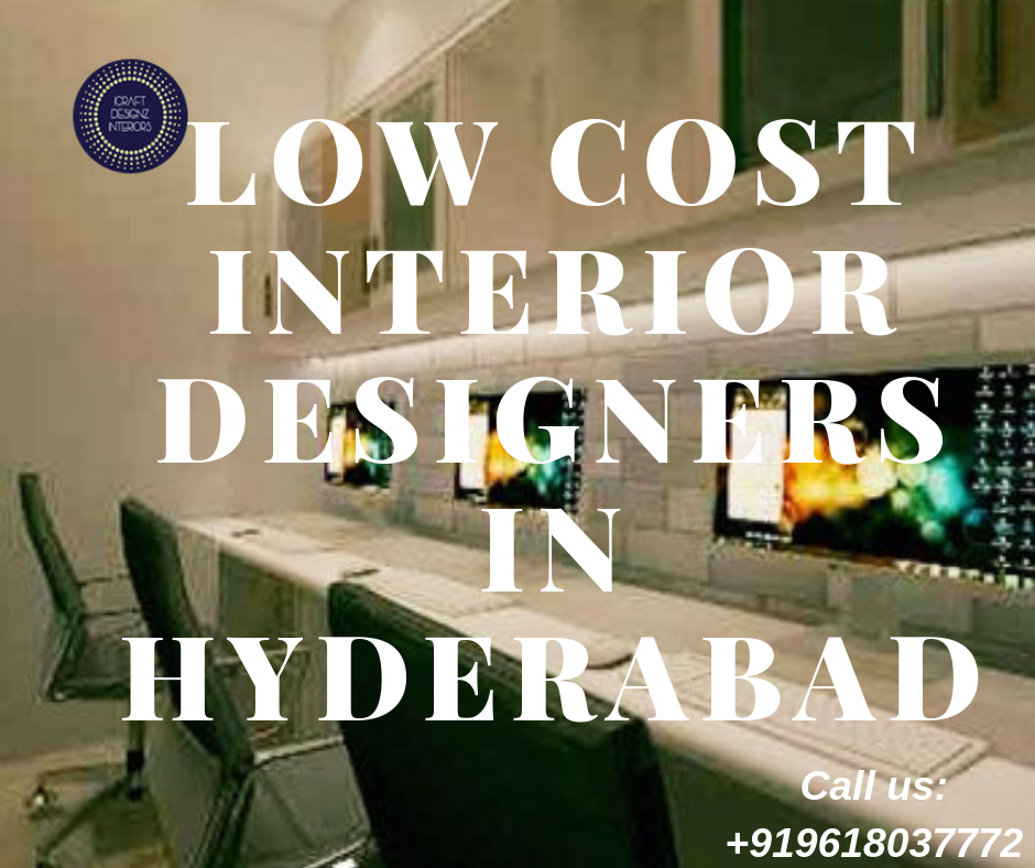 Searching For The Low Cost Interior Designers In Hyderabad Then