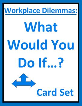 001 Workplace Dilemmas and Business Ethics Card Set Group