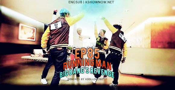 Watch Download Running Man Episode 85 English Subs Running Man Korean Running Man Running Man Korean Bigbang