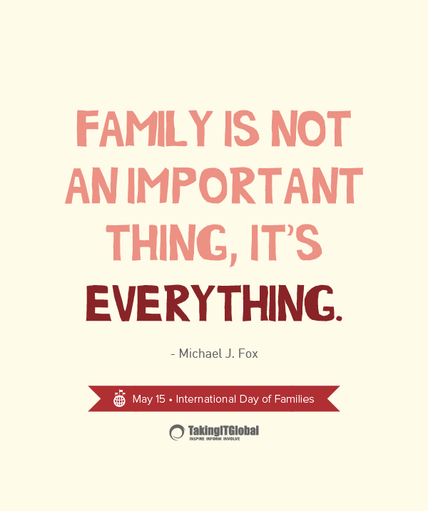 International Day of Families Family is everything