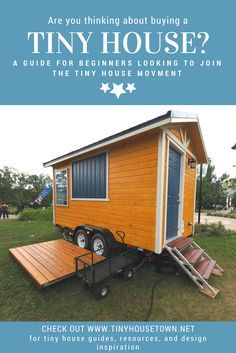 If You Re Thinking Of Buying A Tiny House And Or Are New To The