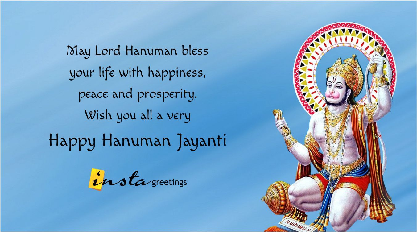 May lord hanuman bless your life with happiness peace and