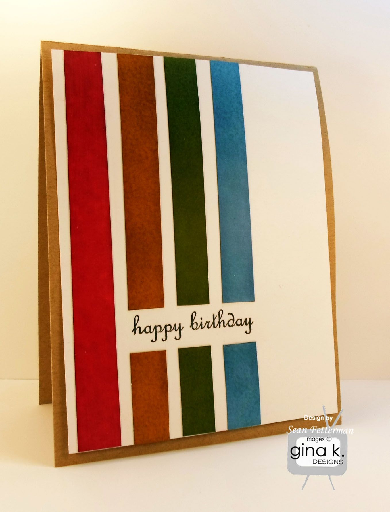 """Happy Birthday"" card made with:    - Gina K's ""Sweet Tweets"" stamp set for Gina K Designs.  - Gina K Designs Kraft card stock (base)  - Gina K Designs 80 lb Layering Weight White card stock.  - Gina K. Designs Color Companion inks to make the panels using Cherry Red, Fresh Asparagus, Powder Blue, and Honey Mustard.    http://cardcraftyclub.blogspot.com/"