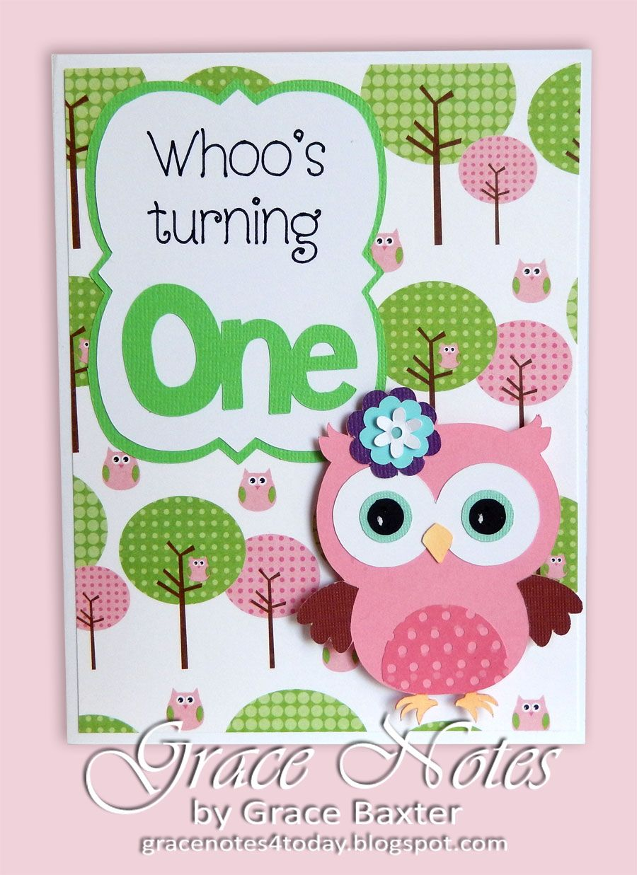 Beyond Cricut Owl 1st Birthday Card Owl 1st birthdays