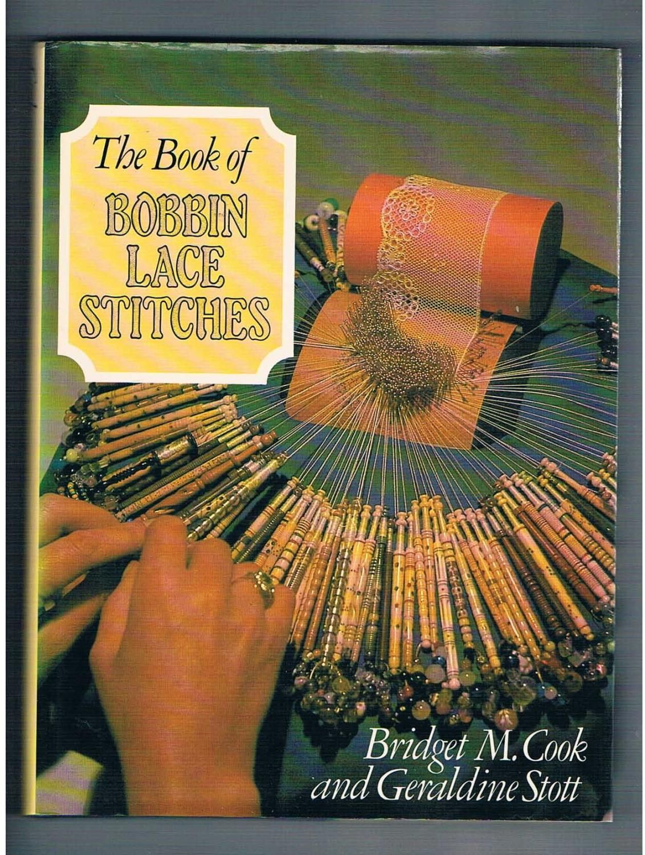 The Book of Bobbin Lace Stitches.: Cook Bridget M.