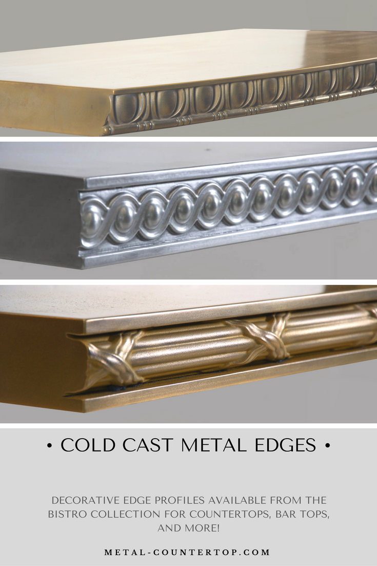 Decorative Cold Cast Metal Edge Profiles From The Bistro