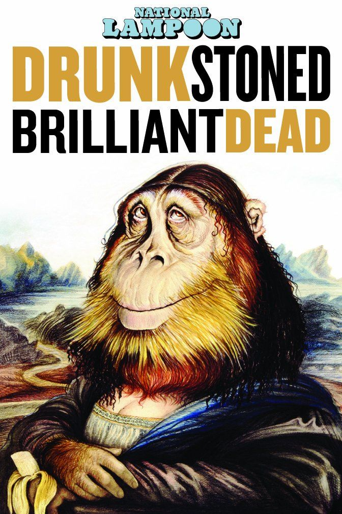National Lampoon: Drunk Stoned Brilliant Dead (2015) Film Poster