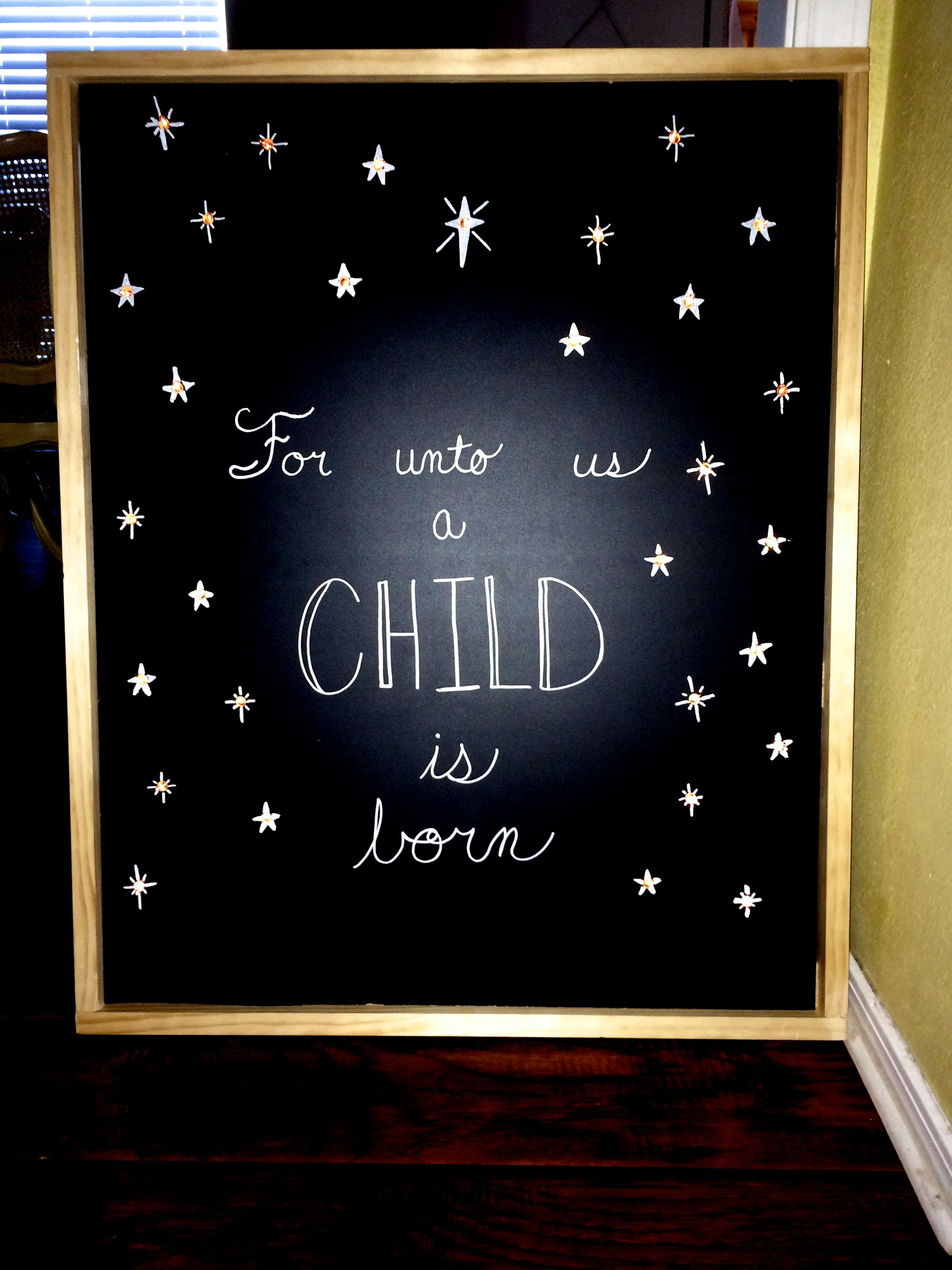 Christmas chalkboard sign for unto us a child is born do it christmas chalkboard sign for unto us a child is born do it yourself solutioingenieria Choice Image