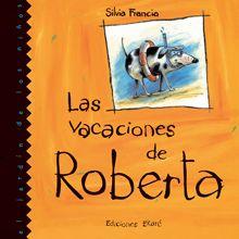 Las vacaciones de Roberta - Silvia Francia.