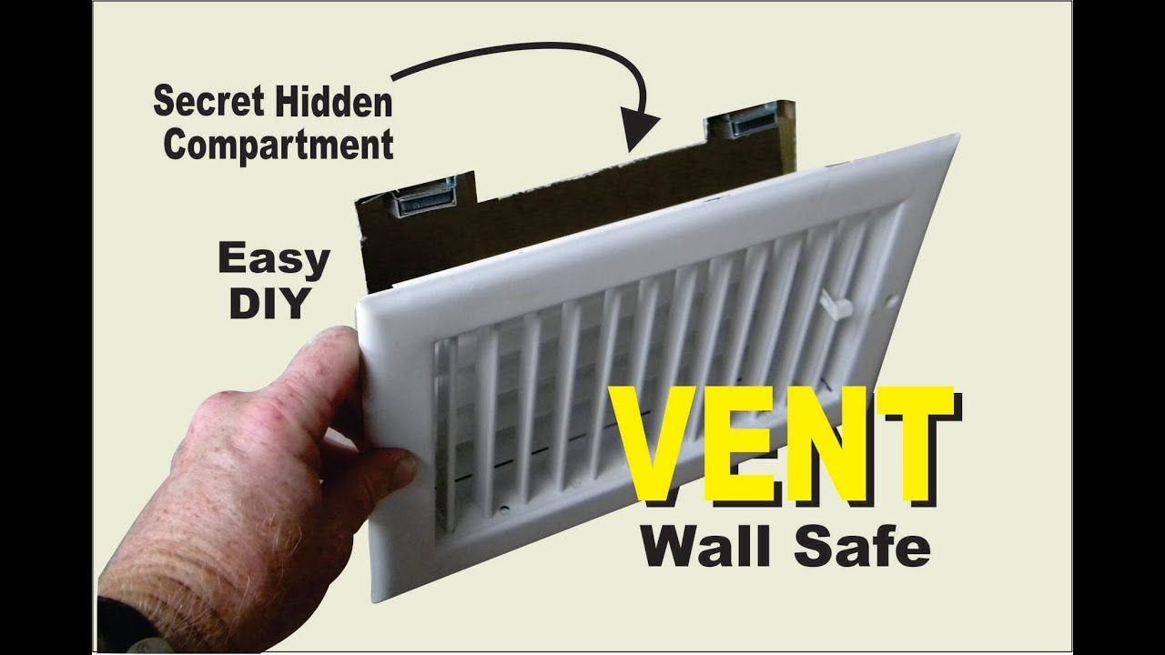 Diy Air Vent With Secret Compartment Wall Safe In 2020 Wall Safe Secret Compartment Secret Walls