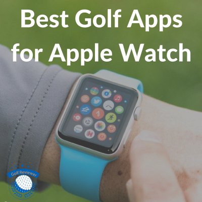 Best Golf Apps for Apple Watch golfapps (With images