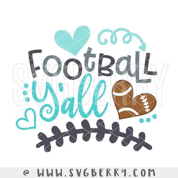Download #Football Y'all SVG / Live Love Football SVG / Football # ...