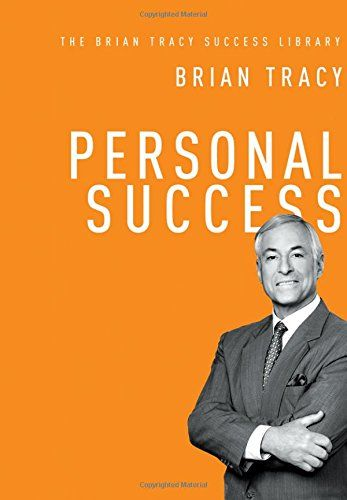 Download Free Personal Success The Brian Tracy Success Library Pdf