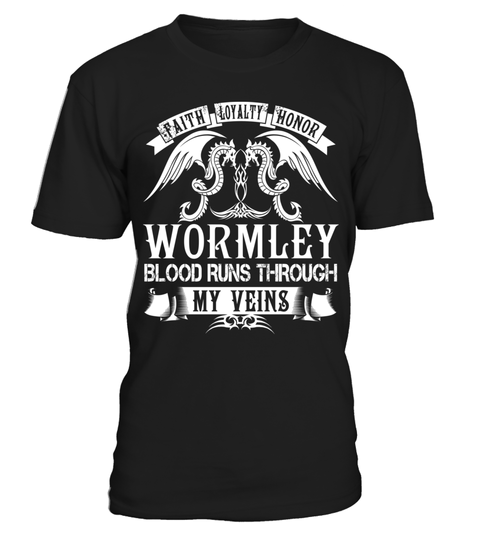 "# WORMLEY Blood Runs Through My Veins .    Faith Loyalty Honor WORMLEY Blood Runs Through My Veins Special Offer, not available anywhere else!Available in a variety of styles and colorsBuy yours now before it is too late! Secured payment via Visa / Mastercard / Amex / PayPal / iDeal How to place an order  Choose the model from the drop-down menu Click on ""Buy it now"" Choose the size and the quantity Add your delivery address and bank details And that's it!"