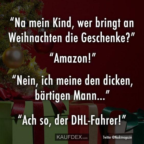Na Mein Kind Wer Bringt An Weihnachten Die Geschenke Kaufdex Spruche Weihnachten Lustig Witze Weihnachten Weihnachten Spruche Kurz