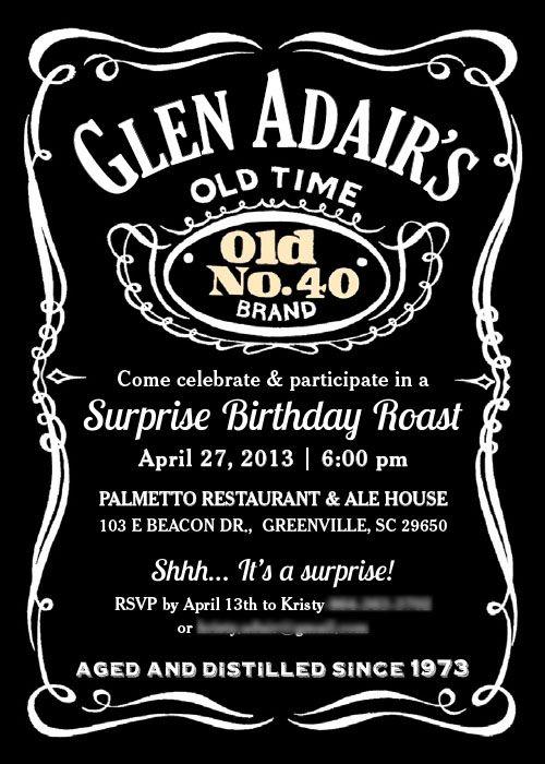 Old No 40 Birthday Invitation For A Jack Daniel S Fan Printable Invitation Templates Birthday Invitation Templates Printable Invitations
