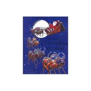 My Treasury of Christmas Stories: Caroline Pedler: 9780760770702: Amazon.com: Books